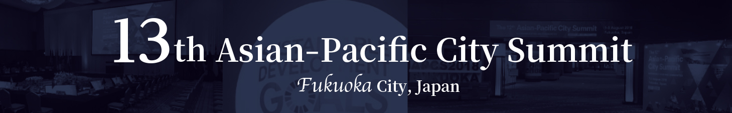13th Asian Pacific City Summit